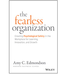How fearless organizations succeed