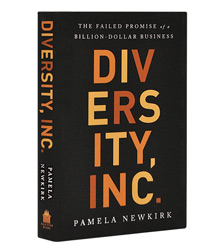 Cover art for Pamela Newkirk's Diversity, Inc.: The Failed Promise of a Billion-Dollar Business