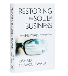 Cover art for Rishad Tobaccowala's Restoring the Soul of Business: Staying Human in the Age of Data