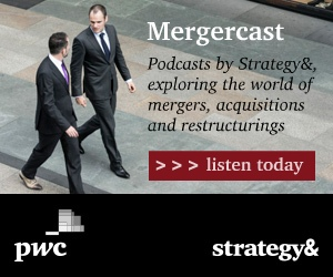 MERGERCAST -- Podcasts by Strategy& exploring the world of mergers, acquisitions, and restructurings