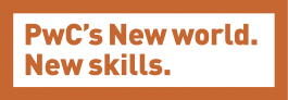 PwC's New World. New Skills.